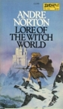 Lore of the Witch World by Andre Norton
