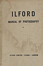 The Ilford manual of photography by James…
