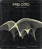 Forma és szerkezet Frei Otto…