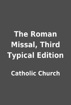 The Roman Missal, Third Typical Edition by…
