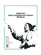 Inuktitut Senior Language Arts Program…