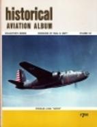 Historical Aviation Album, Vol XV by Paul R.…