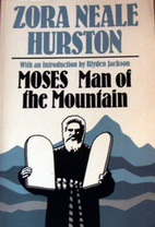 Moses, Man of the Mountain by Zora Neale…