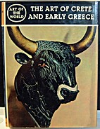 The Art of Crete and Early Greece: The…