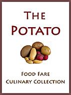 The Potato (Food Fare Culinary Collection)…