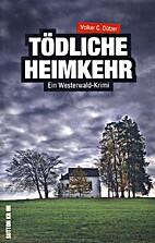Tödliche Heimkehr: Ein Westerwald-Krimi. by…
