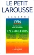 Le Petit Larousse illustre 1993 by Larousse
