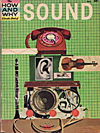 The How and Why Wonder Book of Sound by…