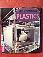 Man and materials: plastics by Ian Ridpath