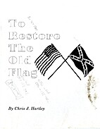 To restore the old flag : a brief history of…