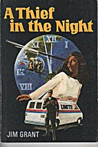 A Thief in the Night by Jim Grant