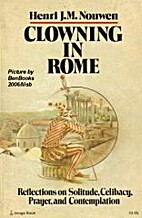Clowning in Rome: Reflections on Solitude,…