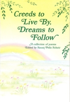 Creeds to Live by, Dreams to Follow by Susan…