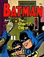 Batman and Robin in The Cheetah Caper by…