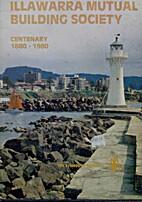 Illawarra Mutual Building Society: Centenary…