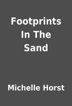 Footprints In The Sand by Michelle Horst
