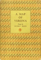 A map of Verona : poems by Henry Reed
