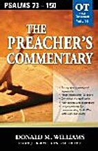 The Preacher's Commentary, Vol. 14: Psalms…