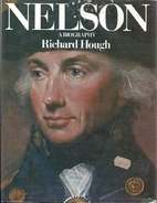 Nelson: A Biography by Richard Hough
