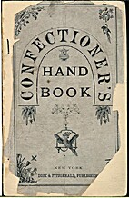The Confectioner's Hand-Book