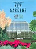 Kew gardens: A resource for the world ;…