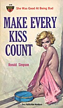Make Every Kiss Count by Ronald Simpson