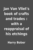Jan Van Vliet's book of crafts and…