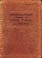 Edward MacHugh's Treasury of Gospel Hymns…