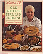 Mama D's Old-Fashioned Italian Cooking by…