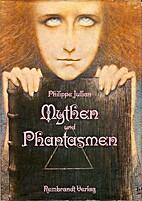 Mythen und Phantasmen in der Kunst des fin…
