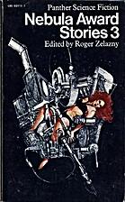 Nebula award stories. 3 by Roger Zelazny