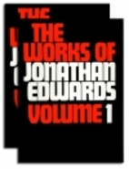 The Works of Jonathan Edwards (2 vol. set)…