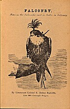 Falconry: Notes on the Falconidae Used in…