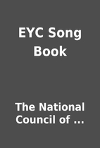 EYC Song Book by The National Council of ...