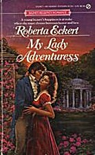 My Lady Adventuress (Signet) by Roberta…