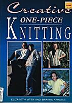 Creative One-Piece Knitting by Branka…