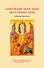 God Made Man and Man Made God by Archbishop…