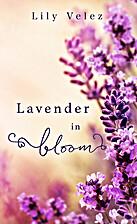 Lavender in Bloom by Lily Velez