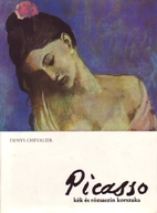 Picasso: the blue and rose periods by Denys…