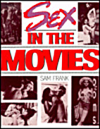 Sex in the Movies by Sam Frank