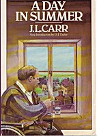 A Day in Summer by J. L. Carr