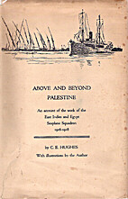 Above and Beyond Palestine: An account of…