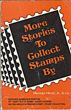 More Stories to Collect Stamps By by Herman…