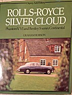 Rolls-Royce Silver Cloud: The Complete Story…