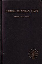 Carrie Chapman Catt: a biography by Mary…