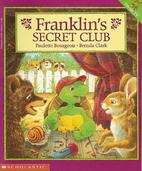 Franklin's Secret Club by Paulette…