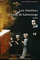 Les ursulines d'Anne de Xainctonge (1606) :…