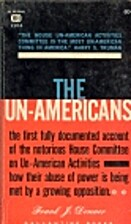 The Un-Americans by Frank J. Donner