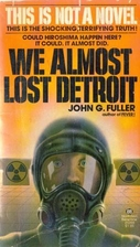 We Almost Lost Detroit by John G. Fuller