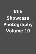 Klik Showcase Photography Volume 10